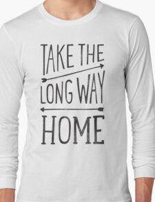 TAKE THE LONG WAY Long Sleeve T-Shirt