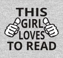 This Girl Loves To Read by coolfuntees