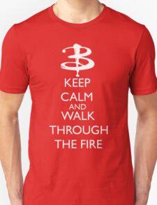 Walk through the fire T-Shirt