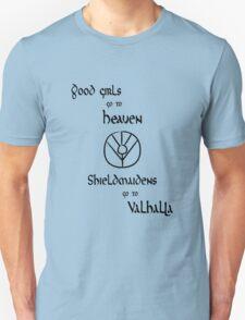 Shieldmaidens go to Valhalla black, Vikings T-Shirt