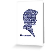 Geronimo, 11th Doctor, Doctor Who Greeting Card