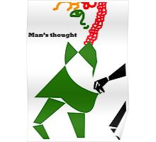 Man's thought Poster