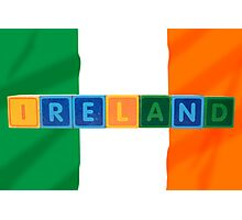 ireland and flag in toy block letters Photographic Print