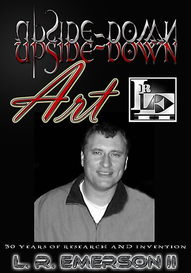 Upside-Down Drawing and Masg Art by designer L. R. Emerson II. by L R Emerson II