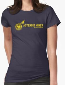 Asteroid Miner Womens Fitted T-Shirt