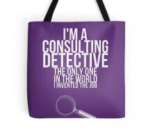 The Only Consulting Detective Tote Bag