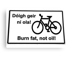 irish burn fat not oil road sign on white Canvas Print