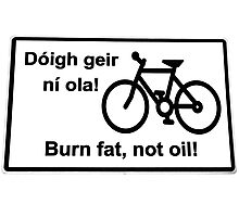 irish burn fat not oil road sign on white Photographic Print