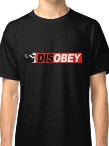DISOBEY 2 Classic T-Shirt