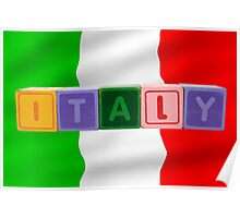 italy and flag in toy block letters Poster