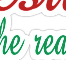 Jesus Is The Reason For The Season Sticker