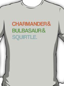 Charmander & Bulbasaur & Squirtle. T-Shirt
