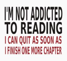 I'm Not Addicted To Reading One Piece - Short Sleeve
