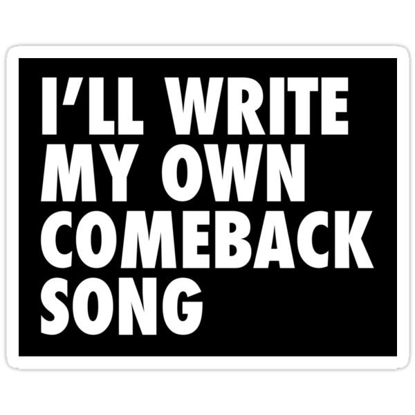 Comeback Song (Sticker) by Malc Foy