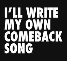 Comeback Song T-Shirt