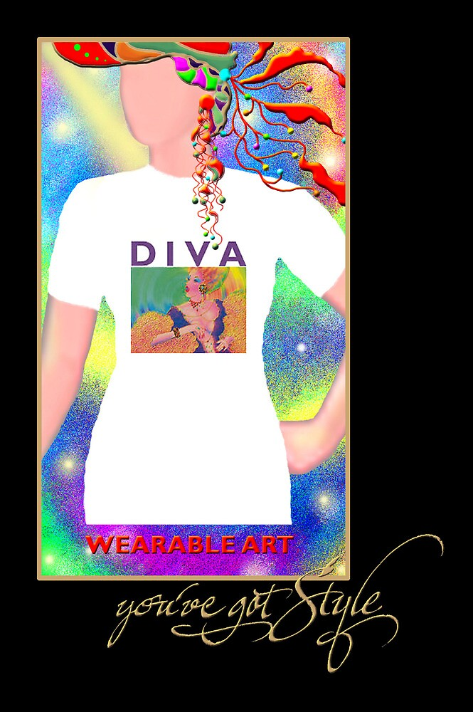 'Diva' You've Got Style, Wearable Art, Greeting Card or Small Print by luvapples downunder/ Norval Arbogast