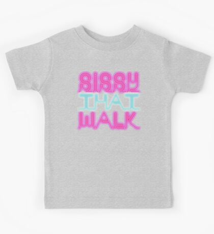Sissy That Walk [Rupaul's Drag Race] Kids Tee