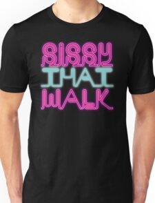 Sissy That Walk [Rupaul's Drag Race] Unisex T-Shirt