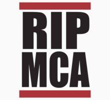 RIP MCA