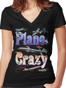 Plane Crazy T-shirt - for those obsessed with aircraft Women's Fitted V-Neck T-Shirt
