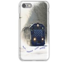 All tracks lead home iPhone Case/Skin
