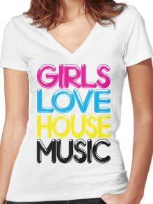Girls Love House Music Women's Fitted V-Neck T-Shirt