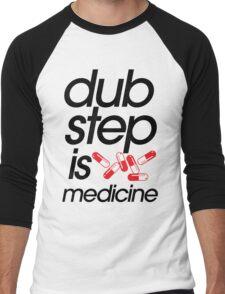 Dubstep Is Medicine (part II) Men's Baseball ¾ T-Shirt