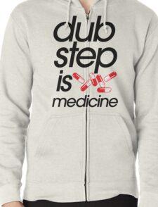 Dubstep Is Medicine (part II) Zipped Hoodie