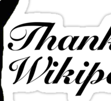 Thanks Wikipedia! Sticker