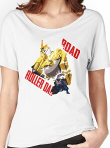 Road Roller-Da!! Women's Relaxed Fit T-Shirt