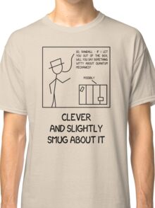 Xkcd: Clever and slightly smug about it Classic T-Shirt