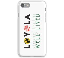 Strong Truths Well Lived iPhone Case/Skin