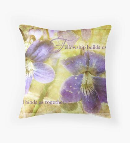 fellowship-inspirational Throw Pillow