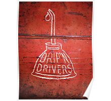 DRIP'N DRIVERS Poster