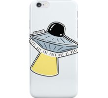 Lets Get Out Of Here UFO iPhone Case/Skin