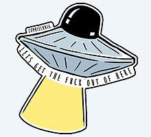 Lets Get Out Of Here UFO by zombieCraig