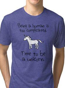 Time To Be A Unicorn Tri-blend T-Shirt