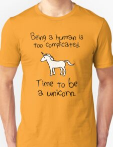 Time To Be A Unicorn T-Shirt