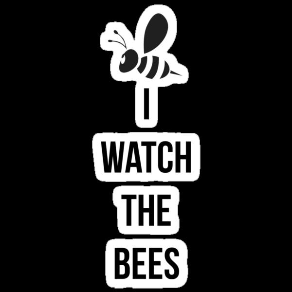 I watch the bees by metalbeak