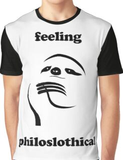 Feeling Philoslothical Graphic T-Shirt