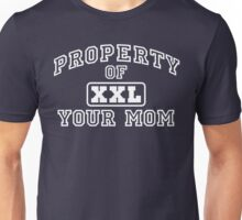 Property of Your Mom XXL Unisex T-Shirt