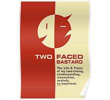 Two faced bastard no. 2 Poster