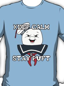 Keep Calm and Stay Puft T-Shirt