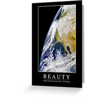 Beauty: Inspirational Quote and Motivational Poster Greeting Card