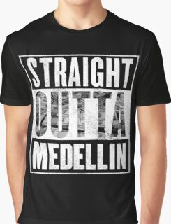 Straight Outta Medellin Graphic T-Shirt