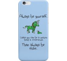 Always be a Unicorn being a Triceratops iPhone Case/Skin