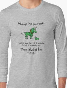 Always be a Unicorn being a Triceratops Long Sleeve T-Shirt
