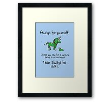 Always be a Unicorn being a Triceratops Framed Print