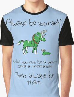 Always be a Unicorn being a Triceratops Graphic T-Shirt