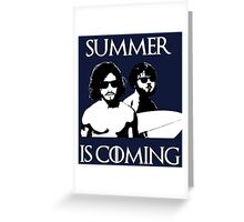 Summer is coming - white Greeting Card